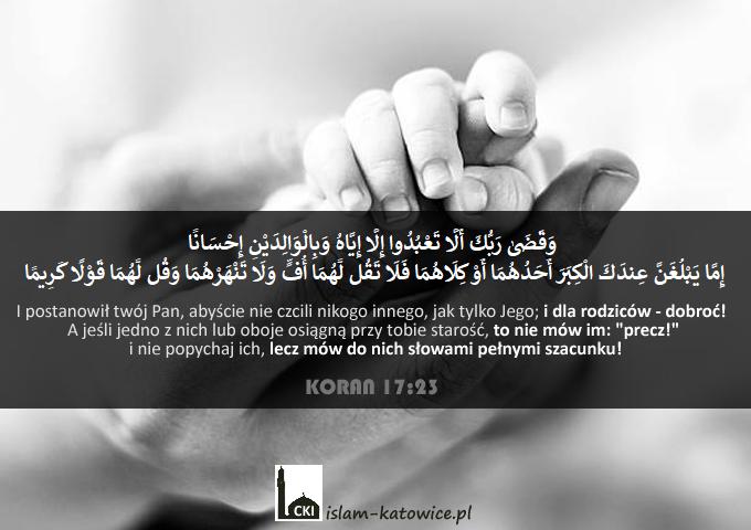 i dla rodziców - dobroć! - koran 17:23