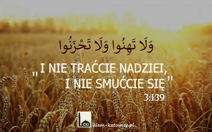 I nie traćcie nadziei, i nie smućcie się - 3:139